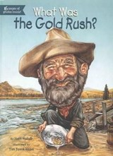 What Was the Gold Rush? | Joe Hayes |