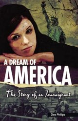 A Dream of America | Dee Phillips |