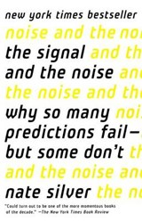 The Signal and the Noise | Nate Silver |