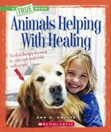 Animals Helping with Healing | Ann O. Squire |