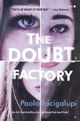 The Doubt Factory | Paolo Bacigalupi |