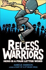 Recess Warriors | Marcus Emerson |