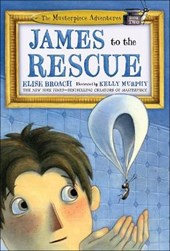 James to the Rescue | Elise Broach |