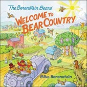 Welcome to Bear Country | Mike Berenstain |