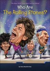 Who Are the Rolling Stones? | Dana Meachen Rau |
