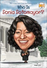 Who Is Sonia Sotomayor? | Megan Stine |