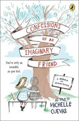 Confessions of an Imaginary Friend | Michelle Cuevas |