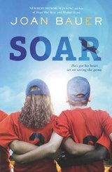 Soar | Joan Bauer |