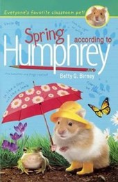 Spring According to Humphrey | Betty G. Birney |