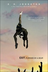 Exit, Pursued by a Bear | E. K. Johnston |