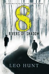 Eight Rivers of Shadow | Leo Hunt |