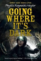 Going Where It's Dark | Phyllis Reynolds Naylor |