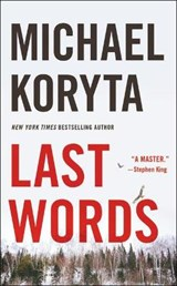 Last Words | Michael Koryta |