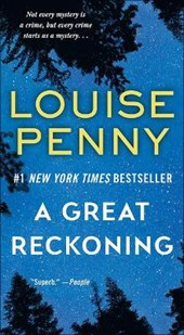 A Great Reckoning | Louise Penny |