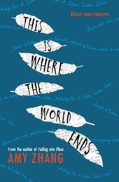 This Is Where the World Ends | Amy Zhang |