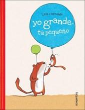 Yo Grande, Tú Pequeño/ Me Tall, You Small
