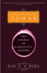 The Essential Zohar | Rav P.S. Berg |