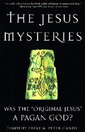 The Jesus Mysteries | Freke, Timothy ; Gandy, Peter |