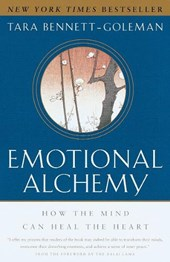Emotional Alchemy | Tara Bennett-Goleman |