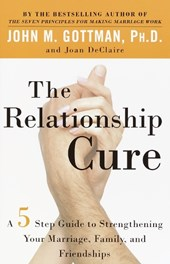 The Relationship Cure | John M. Gottman |
