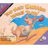 Too Many Kangaroo Things to Do! | Stuart J. Murphy |