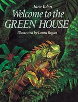 Welcome to the Green House | Jane Yolen |