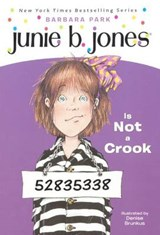 Junie B. Jones Is Not a Crook | Barbara Park |