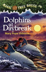 Dolphins at Daybreak | Mary Pope Osborne |