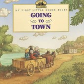 Going to Town | Laura Ingalls Wilder |