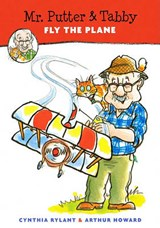 Mr. Putter & Tabby Fly the Plane | Cynthia Howard Rylant |