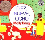 Diez, Nueve, Ocho (Ten, Nine, Eight) | Molly Bang |