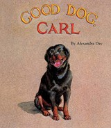 Good Dog, Carl | Alexandra Day |
