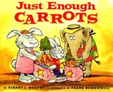 Just Enough Carrots | Stuart J. Murphy Murphy |