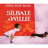 Silbale a Willie (Whistle for Willie) | Ezra Jack Keats |