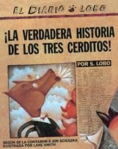 La Verdadera Historia de Los Tres Cerditos! (the True Story of the Three Little Pigs)