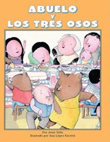 Abuelo y Los Tres Osos/Abuelo and the Three Bears | Jerry Tello |