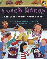 Lunch Money and Other Poems about School | Carol Diggory Shields |