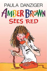 Amber Brown Sees Red | Paula Danziger |