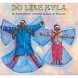 Do Like Kyla | Angela Johnson |