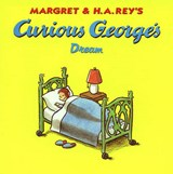 Curious George's Dream | Margret Rey |