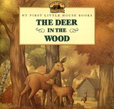 The Deer in the Wood | Laura Ingalls Wilder |