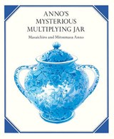 Anno's Mysterious Multiplying Jar | Mitsumasa Anno |