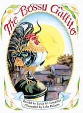 The Bossy Gallito / El Gallo de Bodas