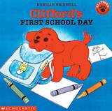 Clifford's First School Day | Norman Bridwell |
