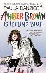 Amber Brown Is Feeling Blue | Paula Danziger |