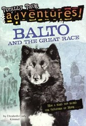 Balto and the Great Race | Elizabeth Cody Kimmel |