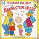 The Birds, the Bees, and the Berenstain Bears | Berenstain, Stan ; Berenstain, Jan |