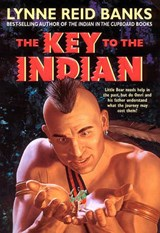 The Key to the Indian | Lynne Reid Banks |