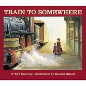 Train to Somewhere | Eve Bunting |