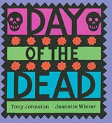 Day of the Dead | Tony Johnston |